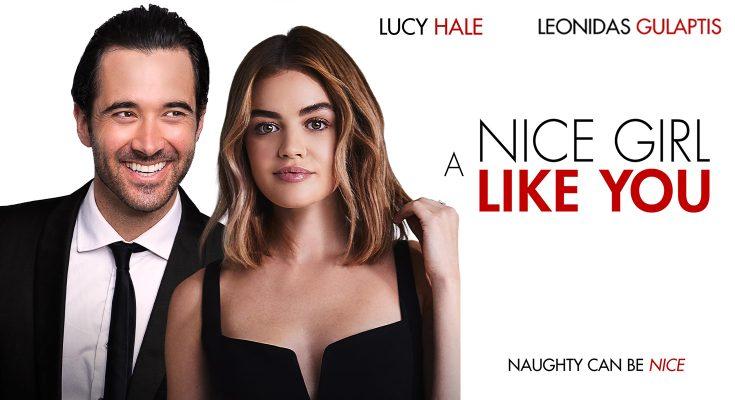 پوستر فیلم A Nice Girl Like You (2020) در مقاله نقد فیلم یه دخترِ بچه مثبت مثل تو